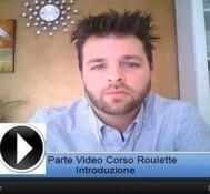 Video Corso Roulette Parte 1